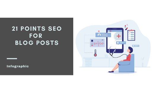 21 points SEO Blog Post Check list : How to optimize your Blog post [Infographic]